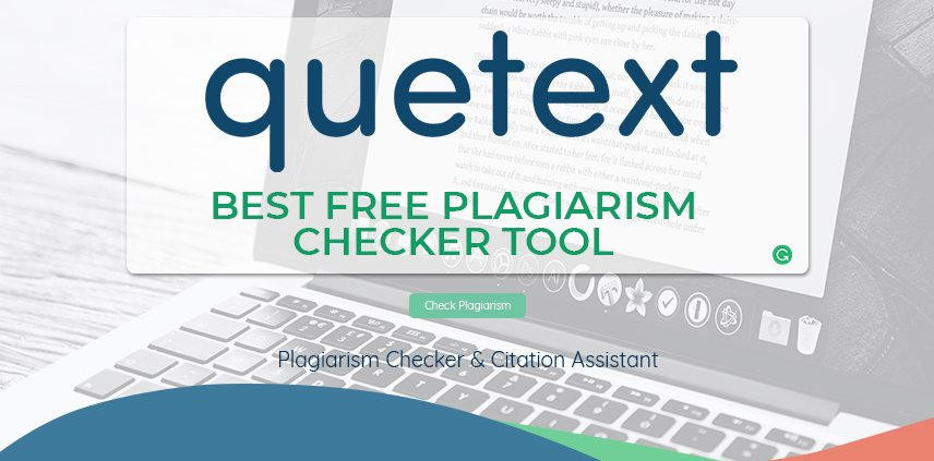 "An image of the blog title ""Quetext Best Free Plagiarism Checker Tool"" inside a white transparent box with a background of a close up view of a laptop"